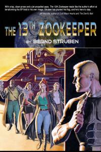 The 13th Zookeeper by Bernd Struben