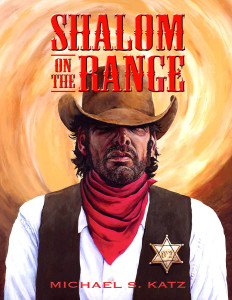 Shalom on the Range by Michael S. Katz