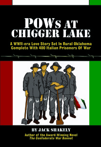 POWs At Chigger Lake by Jack Shakely